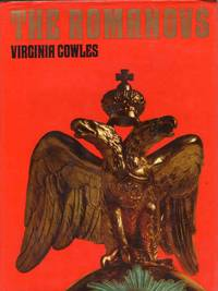 The Romanovs by Virginia Cowles - Hardcover - 1971 - from C.A. Hood & Associates and Biblio.com