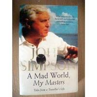 image of A Mad World My Masters Tales From A Travellers Life