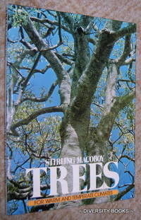 TREES FOR WARM AND TEMPERATE CLIMATES