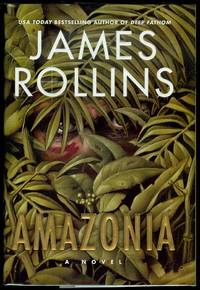 Amazonia by  James Rollins - Signed First Edition - 2002 - from Bookmarc's and Biblio.co.uk