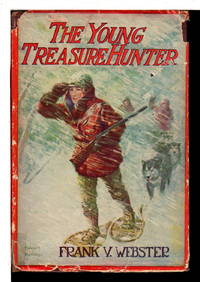 THE YOUNG TREASURE HUNTER; or, Fred Stanley's Trip to Alaska . #4 in series.