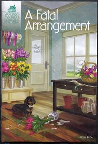 A Fatal Arrangement.  Victorian Mansion Flower Shop Mysteries