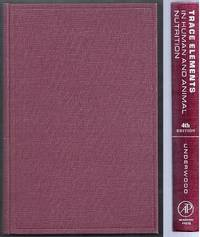 Trace Elements in Human and Animal Nutrition. Fourth Edition