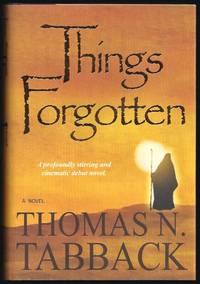 Things Forgotten: A Novel
