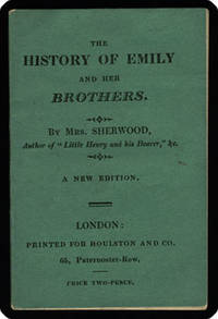 History of Emily and her brothers.  By Mrs. Sherwood.