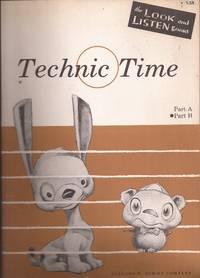 Technic Time Part B by  Louise & Marion McArtor & Frances Clark w/illus. by Sam Berman Goss - Paperback - 1955. - from Auldfarran Books, IOBA (SKU: 22578)