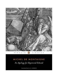 an exploration into the human capacity for knowledge in the book an apology for raymond sebond by mi
