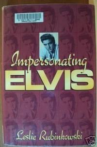 IMPERSONATING ELVIS