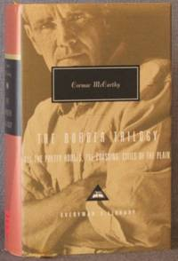THE BORDER TRILOGY: All the Pretty Horses, The Crossing, and Cities of the Plain
