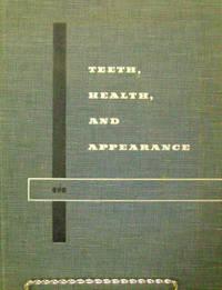 Teeth, Health and Appearance