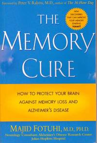 image of THE MEMORY CURE; How to Protect Your Brain Against Memory Loss and Alzheimer's Disease