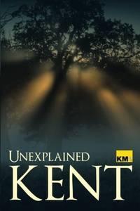 Unexplained Kent