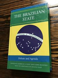 The Brazilian State: Debate and Agenda (Bildner Western Hemisphere Studies)