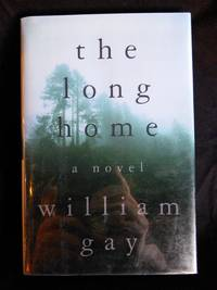 The Long Home by  William Gay - Signed First Edition - 1999 - from Mutiny Information Cafe (SKU: 126410)