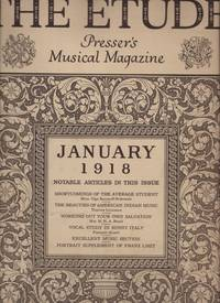 ETUDE, Presser's Music Magazine: January, March, May, September, November 1918, The.