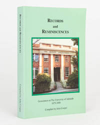 Records and Reminiscences. Geosciences at The University of Adelaide, 1875-2000