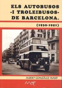 Els autobusos i troleibusos de Barcelona. (1939-1951)