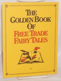 image of The golden book of free trade fairy tales