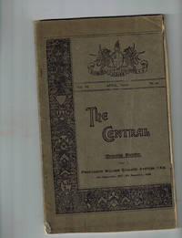 The Central [Literary Magazine] , Vol. VII, April 1910, No. 21Professor William Edward Ayrton, Memorial Number, Part 1