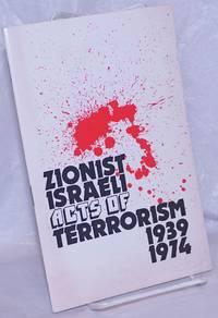 Zionist Israeli acts of terrorism, 1939-1974
