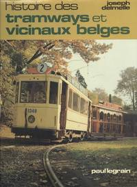 History of Belgian tramways and Vicinals (Histoire des tramways et vicinaux belges)