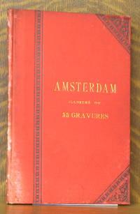 image of AMSTERDAM - ILLUSTRE DE 55 GRAVURES