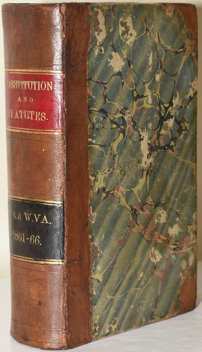 Wheeling: John Frew, 1866. First Edition. Half Leather. Very Good binding. CONSTITUTION OF WEST VIRG...
