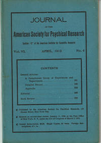 image of JOURNAL OF THE AMERICAN SOCIETY FOR PSYCHICAL RESEARCH. Volume VI. No. 4. April, 1912.