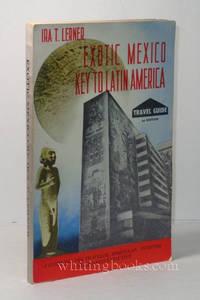 Exotic Mexico: Key to Latin America