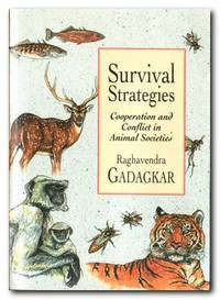 image of Survival Strategies Cooperation and Conflict in Animal Societies