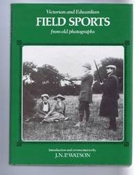 image of Victorian and Edwardian Field Sports from old photographs