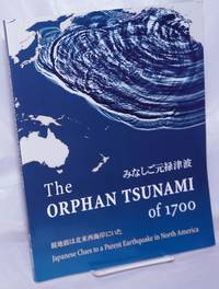 image of The Orphan Tsunami of 1700. Japanese Clues to a Parent Earthquake in North America