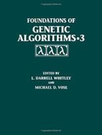 Foundations Of Genetic Algorithms 1995 (FOGA 3) (v. 3) - Used Books