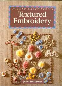 image of Textured Embroidery; Milner Craft Series