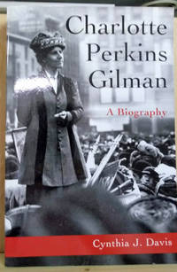 image of Charlotte Perkins Gilman:  A Biography