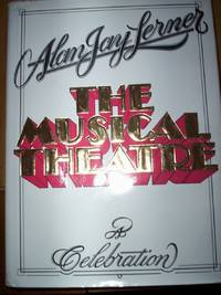 The Musical Theatre :A Celebration