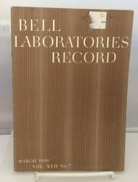 Bell Laboratories Record March 1939 (Volume XVII, No. 7)