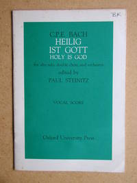 Heilig Ist Gott Holy is God, for Alto Solo, Double Choir and Orchestra. Vocal Score.