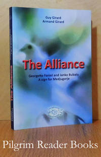 The Alliance: Georgette Faniel and Janko Bubalo, A Sign for Medjugorje.