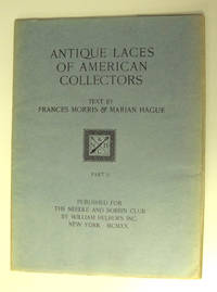 ANTIQUE LACES OF AMERICAN COLLECTORS - PART 2 (NOT A COMPLETE SET) II