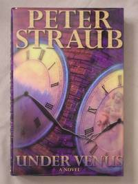 Under Venus by  Peter Straub - First Edition - 2000 - from Mind Electric Books and Biblio.com
