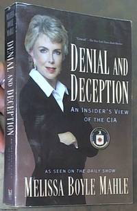 image of Denial and Deception: An Insider's View of the CIA