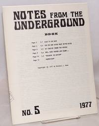Notes from the Underground. No. 5 by  Michael J Dunn - 1977 - from Bolerium Books Inc., ABAA/ILAB and Biblio.com