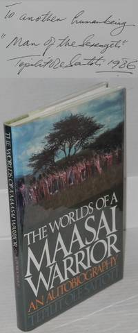 The worlds of a Maasai warrior; an autobiography