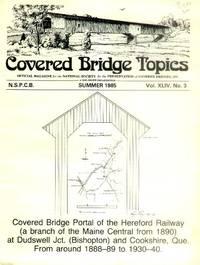 image of Covered Bridge Topics: Summer 1985 Vol. XLIV, No. 3