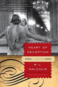Heart of Deception: A Novel by M.L. Malcolm - Paperback - 2011-03-06 - from Books Express (SKU: 0061962198q)