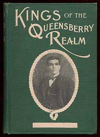 Kings of the Queensberry Realm: Being an Account of Every Heavy-weight Championship contest held in America under the Queensberry Rules, a sketch of every contestant who has taken part therein, and an Account of the Invasion of Australian Boxers