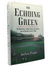 The Echoing Green the Untold Story Of Bobby Thomson, Ralph Branca and The Shot Heard Round the World