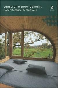 image of Construire pour demain - l'architecture écologique