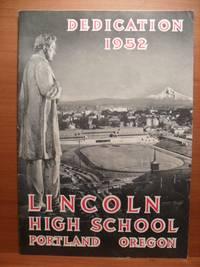 DEDICATION 1952 LINCOLN HIGH SCHOOL PORTLAND OREGON